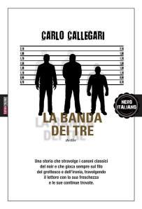 la-banda-dei-tre-carlo-callegari-fanucci-time-crime